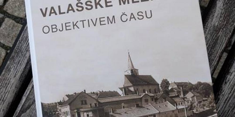 Křest publikace VALAŠSKÉ MEZIŘÍCÍ OBJEKTIVEM ČASU