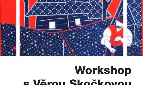 WORKSHOP s Věrou Skočkovou