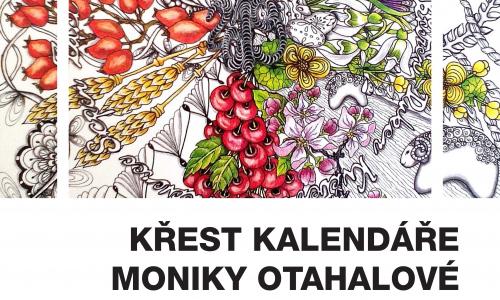 Křest kalendáře MONIKY OTÁHALOVÉ